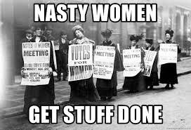 nasty women get jobs done